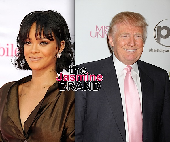 Rihanna Sends Cease & Desist Letter To Trump