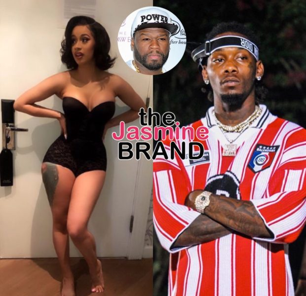 50 Cent Demands Cardi B Gets Back Together w/ Offset, Cardi Says Split Was Not A Publicity Stunt