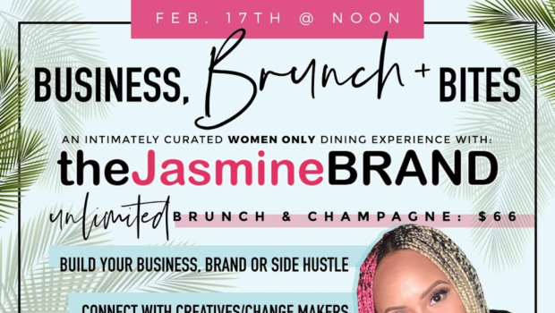 Los Angeles: Business, Brunch & Bites With theJasmineBRAND