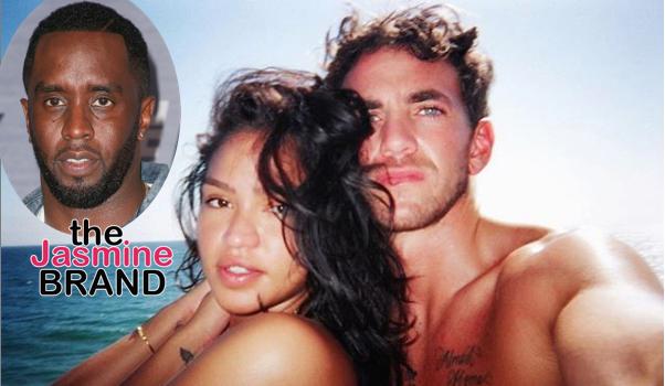 Cassie's New Boyfriend Was On Diddy's Payroll, Diddy Allegedly Pissed