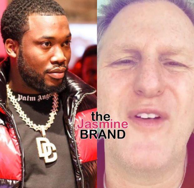 """Michael Rapaport Calls Meek Mill """"Trash"""", Rapper Responds"""