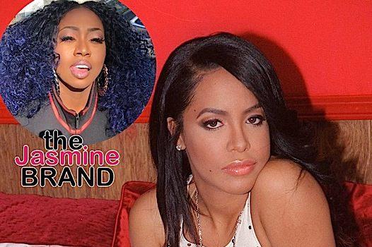 EXCLUSIVE: Missy Elliot Wants Lawsuit Over Aaliyah's Music Dismissed