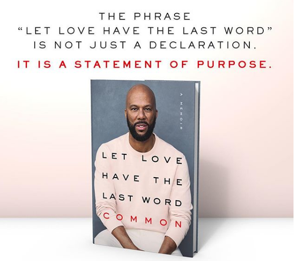 Common Announces New Book 'Let Love Have The Last Word'