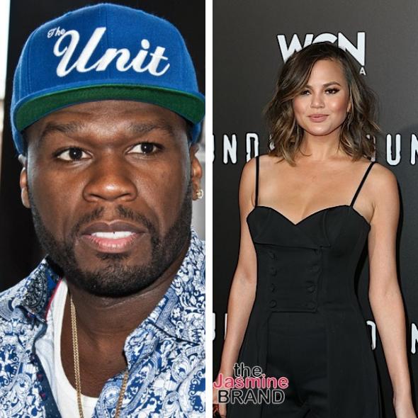 Chrissy Teigen Wants No Problems W/ 50 Cent: 'Please Love Me Fofty'