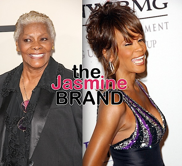 Dionne Warwick Says Claims That Her Sister Molested Whitney Houston Are Absolutely Untrue: It's Something I Will Never Forgive
