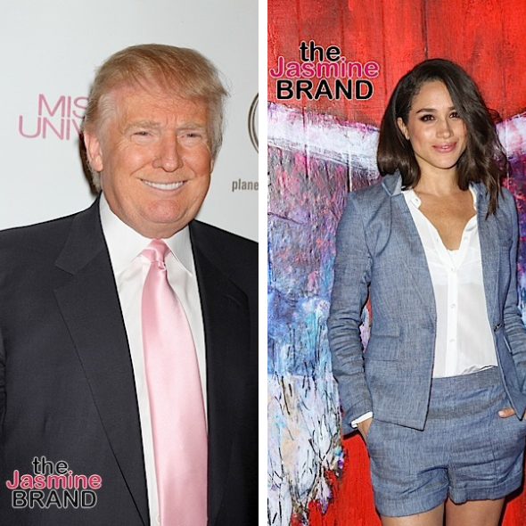 Donald Trump: Meghan Markle Is Taking Press Very Personally, You Have To Be A Little Different Than That
