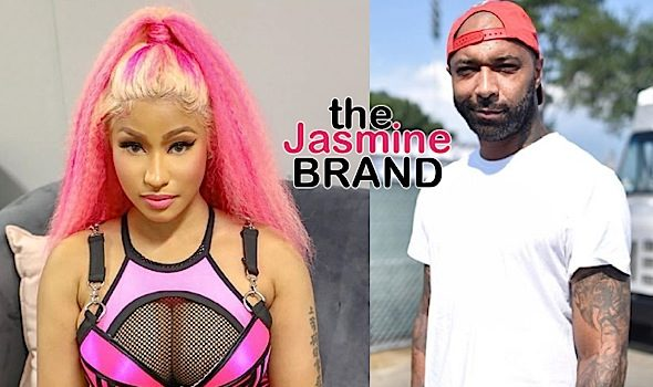 Nicki Minaj Gets Into Shouting Match W/ Joe Budden, Cuts His Mic Off & Abruptly Ends Interview: You Like Tearing Women Down That Can't Defend Themselves!