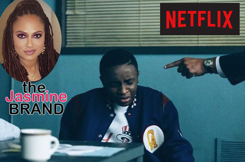 "Netflix & Ava DuVernay Sued Over ""When They See Us"" By Police Interrogation Firm"