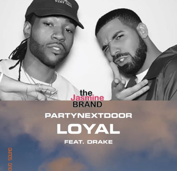 "PartyNextDoor Returns w/ New Music Feat. Drake For ""Loyal"" & ""The News"""