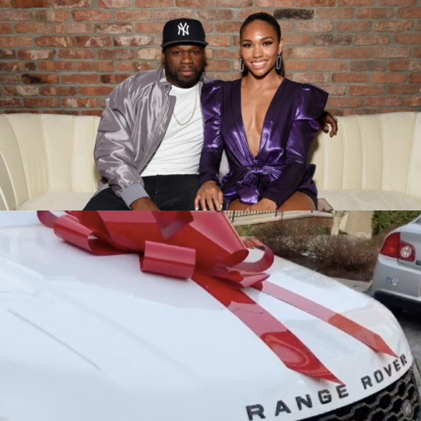 50 Cent's Girlfriend Says She Woke Up To A New Range Rover