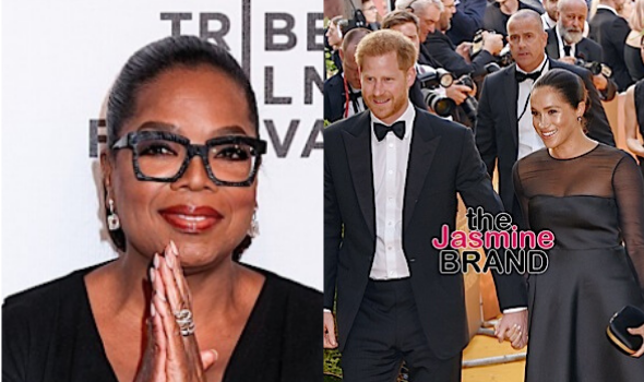 Oprah – Sources Say She Advised Meghan & Prince Harry To Step Back As Senior Members Of Royal Family, She Denies It