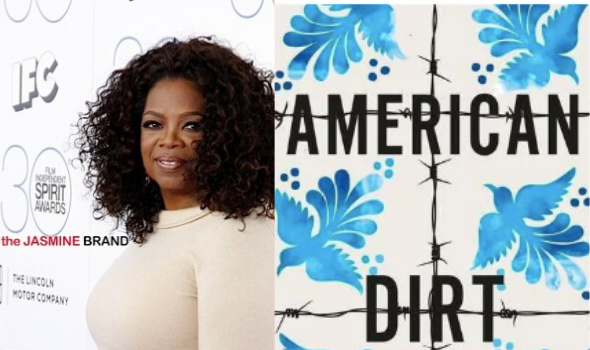 Oprah Winfrey Speaks Out After Facing Criticism Over Adding 'American Dirt' To Her Book Club [VIDEO]