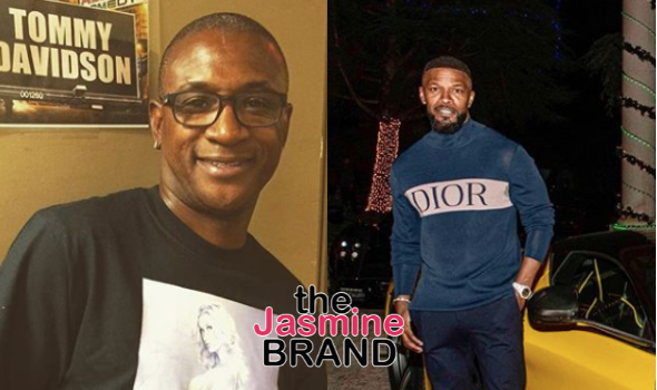 Tommy Davidson Says Jamie Foxx Was 'Mercilessly Mean' To Him, Says He Wanted To 'Bust Jamie In The Mouth'