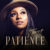 "[New Artist Spotlight]: Ty'Ahna Maray Drops New EP ""PATIENCE"""