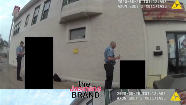 George Floyd – Minneapolis Police Release Body Cam Video Of His Arrest [WATCH]