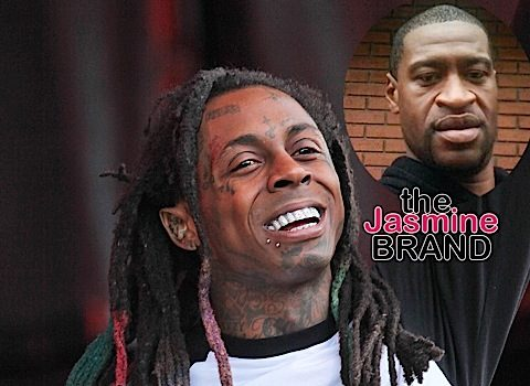 Lil Wayne On George Floyd's Death: We Have To Stop Placing The Blame On The Whole Force Or Everybody With A Badge