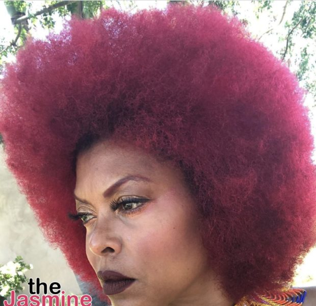 Taraji P. Henson Debuts A Red Afro In Honor Of Black Lives Matter [PHOTOS]