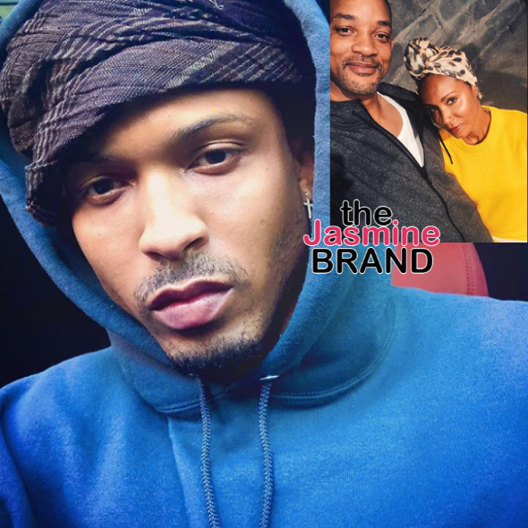 August Alsina Insists Will Smith Told Him 'You Have My Blessing' To Date Jada Pinkett Smith, Says He 'Absolutely' Still Loves Her