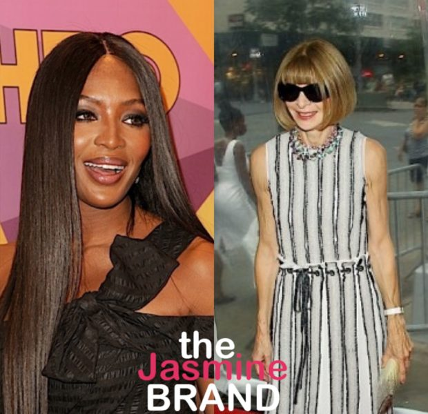 Naomi Campbell Addresses Anna Wintour's Comment On Black Creators: I Never Liked Being The Token Black Person In The Room