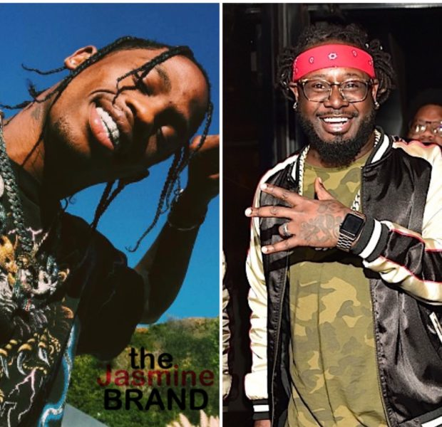 Travis Scott Denies T-Pain's Claims He Fell Asleep In The Studio: At The End Of The Day I Was Blasted
