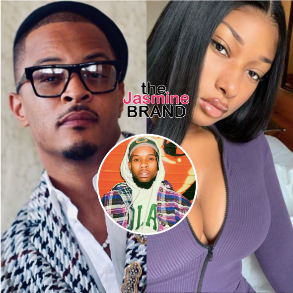 T.I. Urges Tory Lanez To 'Say Something' After Megan Thee Stallion Says He Shot Her: That's Unacceptable!