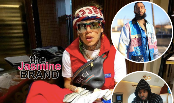 Tekashi 6ix9ine Seemingly Slams Rappers Nipsey Hussle & Pop Smoke: Tell These Ni**as Stop Dissing Me From Hell