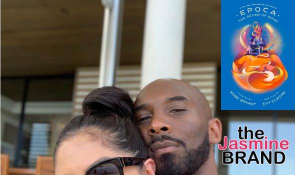 Vanessa Bryant Helped Finish Kobe Bryant's 2nd Book From His 'Epoca' Sports Fantasy Series