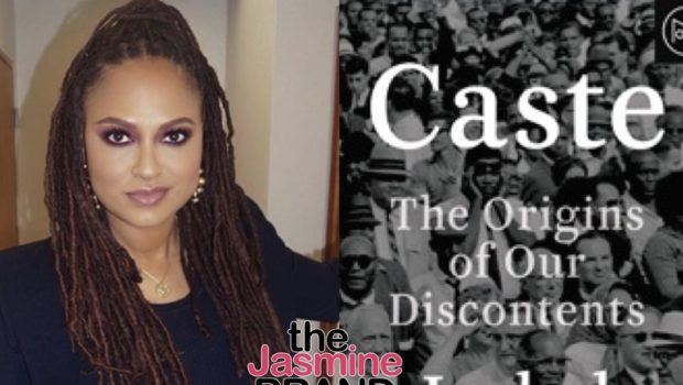 "Ava DuVernay To Write, Direct & Produce Film Adaption Of New York Times Best Seller ""Caste"" For Netflix"
