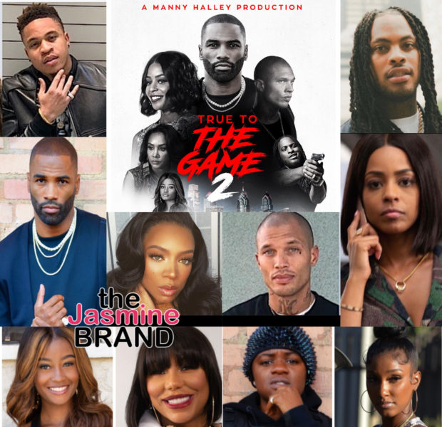 "Manny Halley Productions Sets Theatrical Date of Nov. 6th For ""True To The Game 2"" See Trailer & Full Cast"
