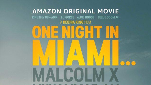 """One Night In Miami…"" Directed by Regina King – Starring Kingsley Ben-Adir, Eli Goree, Aldis Hodge, Leslie Odom Jr. & Joaquina Kalukango"
