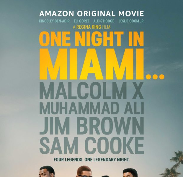 """One Night In Miami…"" Directed by Regina King – Starring Kingsley Ben-Adir, Eli Goree, Aldis Hodge, Leslie Odom Jr. & Joaquina Kalukango"