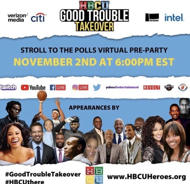 HBCU Good Trouble Takeover Galvanizes Celebrities And Athletes to Encourage HBCU Students to Stroll To The Polls November 3