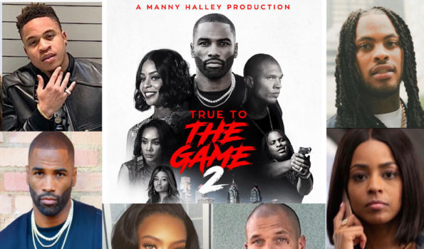 Imani Motion Pictures 'TRUE TO THE GAME 2,' Opens As The #1 Highest Grossing New Independent Film Release This Weekend