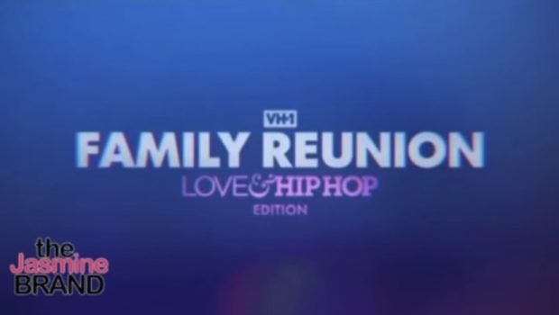 """EXCLUSIVE: VH1 Prepping New Special """"Love & Hip Hop: It's a Love Thing"""" + First-Look """"VH1 Family Reunion: Love & Hip Hop Edition"""""""