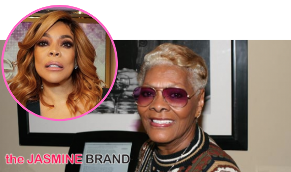 Dionne Warwick Says She Wants To 'Invade' Wendy Williams' Platform: It'll Be Fun
