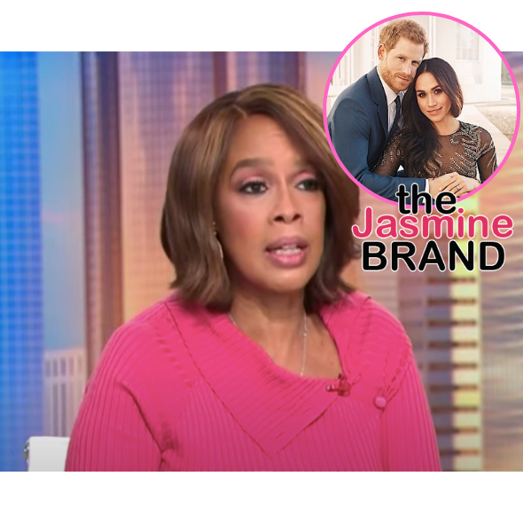 Gayle King Says Prince Harry's Talks W/ His Father & Brother Have Not Been 'Productive', Royals Haven't Spoken To Meghan Markle At All