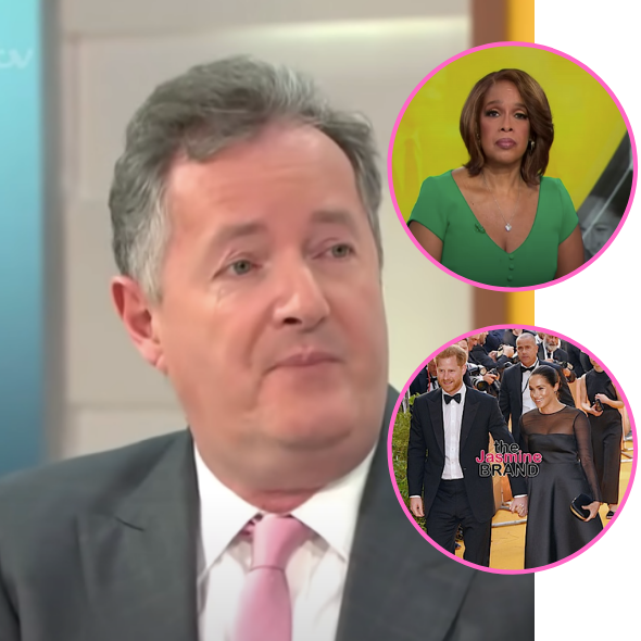 Piers Morgan Slams Gayle King For Recent Talks W/ Prince Harry & Meghan Markle: Do Your Job & Ask Them About The Lies They Told