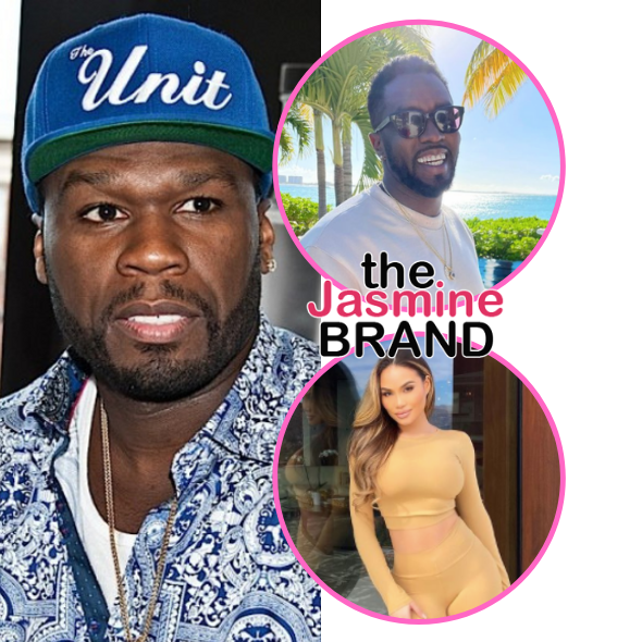 50 Cent Is Unbothered After Diddy Spotted With The Mother Of His Child Daphne Joy: If He Like The Girl, He Like The Girl