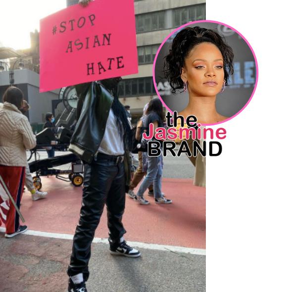 Rihanna Protests At #StopAsianHate Rally