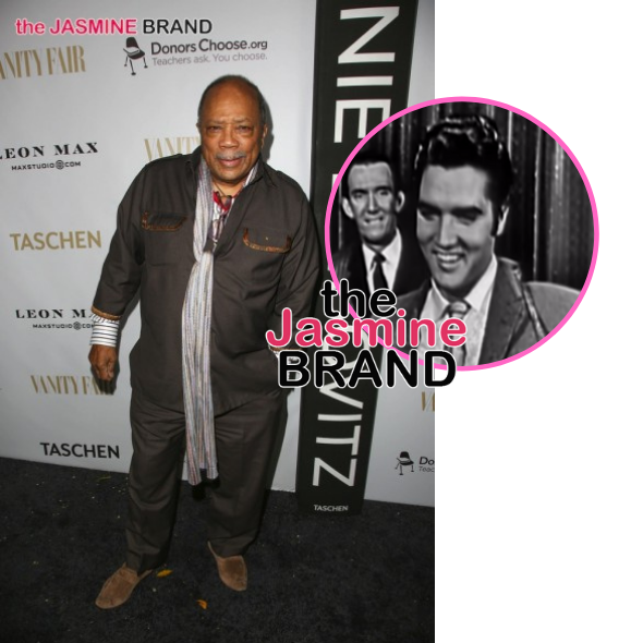 Quincy Jones Refused To Work With Elvis Presley Because He Was A 'Racist MF'