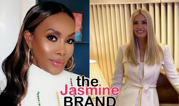 Vivica A. Fox Recalls Offensive Comment From Ivanka Trump On 'Celebrity Apprentice': I Think She Thought She Was Complimenting Us
