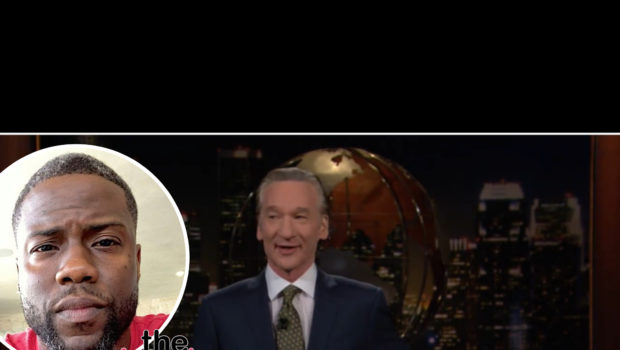Bill Maher Slams Kevin Hart For Saying 'White Power & White Privilege Is At An All Time High', Kevin Reacts