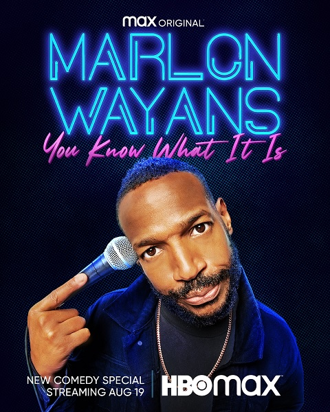 """""""Marlon Wayans: You Know What It Is"""" Comedy Special Debuts August 19 on HBO Max"""