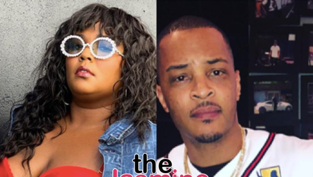 T.I. Defends Lizzo Against The Fat-Phobic Comments She Receives