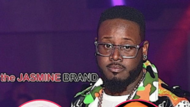 T-Pain On Working W/ Chris Brown & Tory Lanez Amid Their Controversial Reputations: I'm The B**** In The Hood That Picks The Wrong N***as