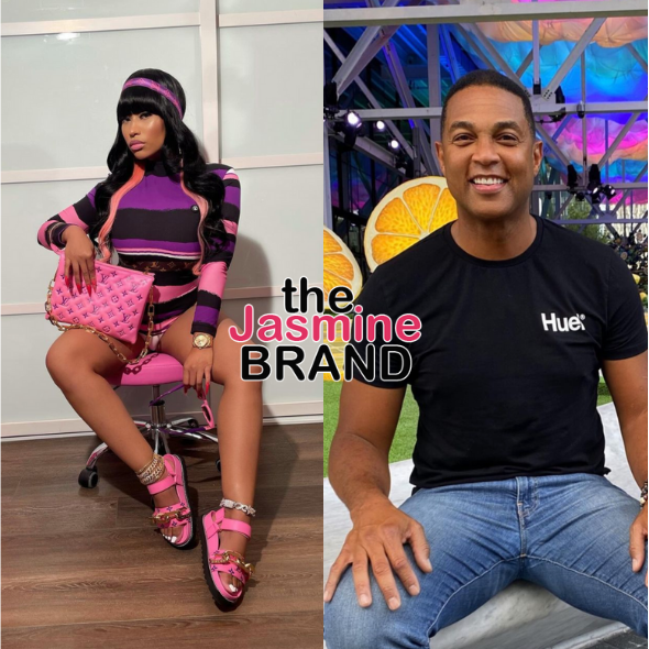 Don Lemon Says Those Against COVID-19 Vaccine Are 'Getting Shots In Their Rear Ends' + Nicki Minaj Reacts: If I Discuss What You Get In YOUR Rear End I'd Be Wrong