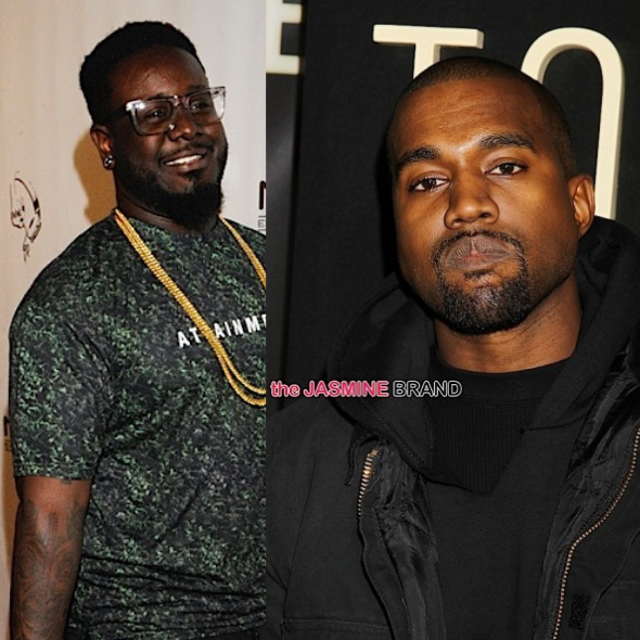 T-Pain: Kanye Stole 1 Of My Lines After He Told Me It Was Corny, I Couldn't Believe It!