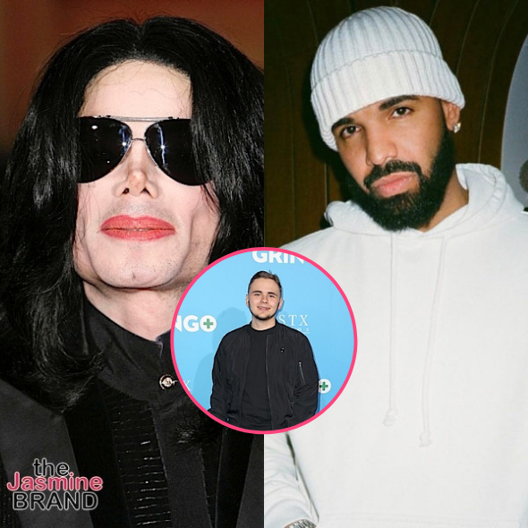 Michael Jackson's Son Shuts Down  Drake Comparisons: What My Father Accomplished Is Very Unlikely To Ever Be Matched